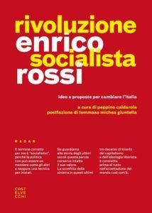 Copertina del libro Rivoluzione socialista di Enrico Rossi