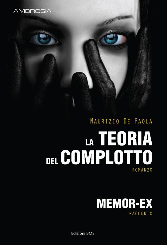 La teoria del complotto di Maurizio De Paola