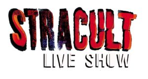 STRACULT Live show